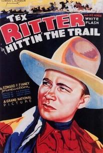 Hittin' the Trail