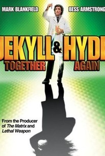 Jekyll and Hyde...Together Again