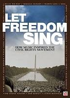 Let Freedom Sing! How Music Inspired the Civil Rights Movment