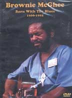 Brownie McGhee: Born With the Blues - 1966-1992