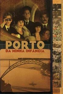 Porto da Minha Infância (Porto of My Childhood)