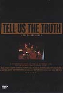 Tell Us the Truth: The Live Concert Recording