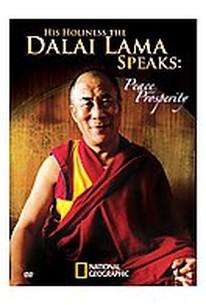 His Holiness the Dalai Lama Speaks: Peace and Prosperity