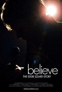 Believe: The Eddie Izzard Story
