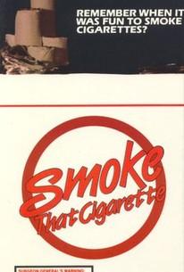 Smoke That Cigarette