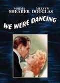 We Were Dancing