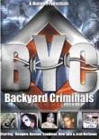 Backyard Criminals