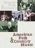 American Folk & Country Music