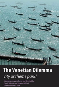 The Venetian Dilemma