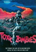 Toxic Zombies (Bloodeaters) (Blood Butchers)