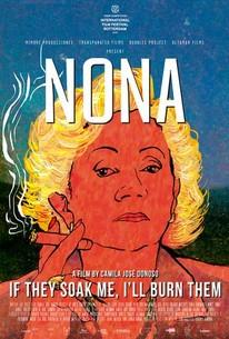 Nona: If They Soak Me, I'll Burn Them