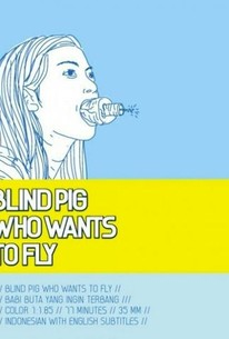 Babi buta yang ingin terbang (Blind Pig Who Wants to Fly)