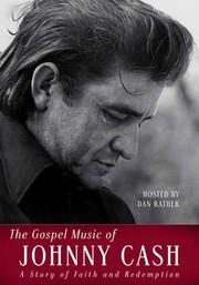 The Gospel Music of Johnny Cash