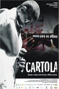 Cartola: The Samba Legend (Cartola - M�sica Para os Olhos)