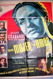 Una Mujer sin amor (A Woman Without Love)