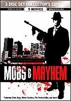 Mobs and Mayhem