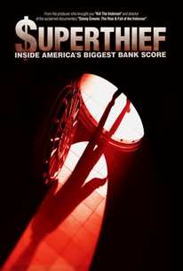 Superthief: Inside America's Biggest Bank Score