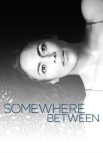 Somewhere Between: Season 1 - Rotten Tomatoes