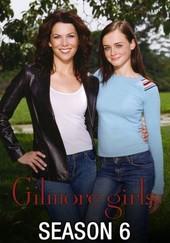 Gilmore Girls: Season 6