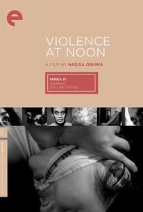 Violence at Noon