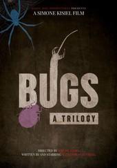 Bugs: A Trilogy