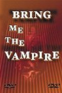 Échenme al vampiro (Bring Me the Vampire)