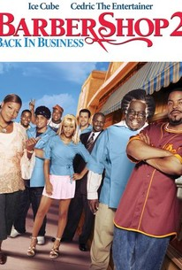 Barbershop 2: Back in Business (2004) - Rotten Tomatoes