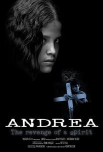 Andrea: The Revenge of the Spirit