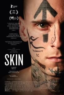 Skin (2019) - Rotten Tomatoes