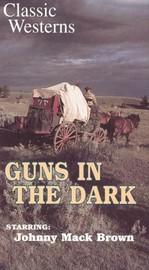 Guns in the Dark