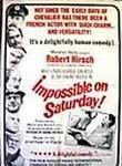 Pas Question le Samedi (Impossible on Saturday) (No Questions on Saturday)