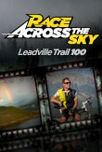 Race Across The Sky - Leadville Trail 100