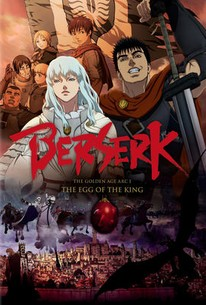 Berserk: The Golden Age Arc - The Egg Of The King