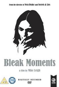 Bleak Moments (Loving Moments)