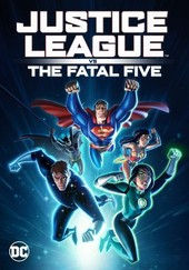 Justice League vs the Fatal Five