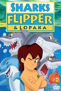 Sharks, Flipper And Lopaka