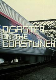 Disaster on the Coastliner