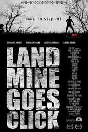 Landmine Goes Click