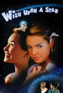 Wish Upon a Star (1996) - Rotten Tomatoes