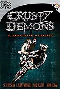 Crusty Demons Decade of Dirty