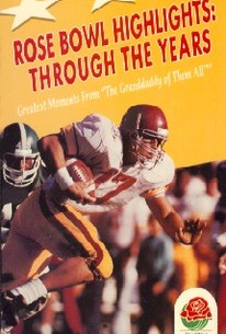 Rose Bowl Highlights: Through the Years