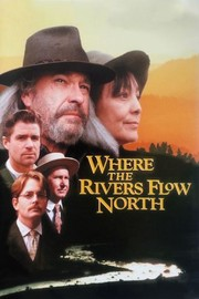 Where the Rivers Flow North