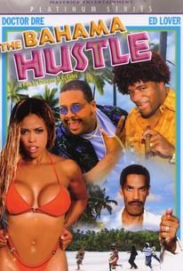 The Bahama Hustle