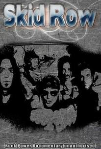 Skid Row: Rock Power Documentary Unauthorised