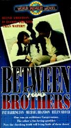 Between Two Brothers