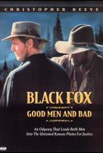 Black Fox: Good Men and Bad