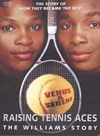 Raising Tennis Aces - The Williams Story