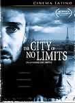 The City of No Limits (En la ciudad sin límites)