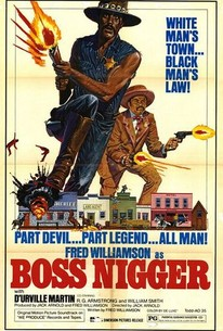 Boss Nigger (The Black Bounty Killer)
