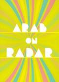 Arab on Radar: Sunshine for Shady People